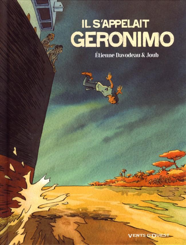 Il s'appelait Geronimo, bd chez Vents d'Ouest de Davodeau, Joub