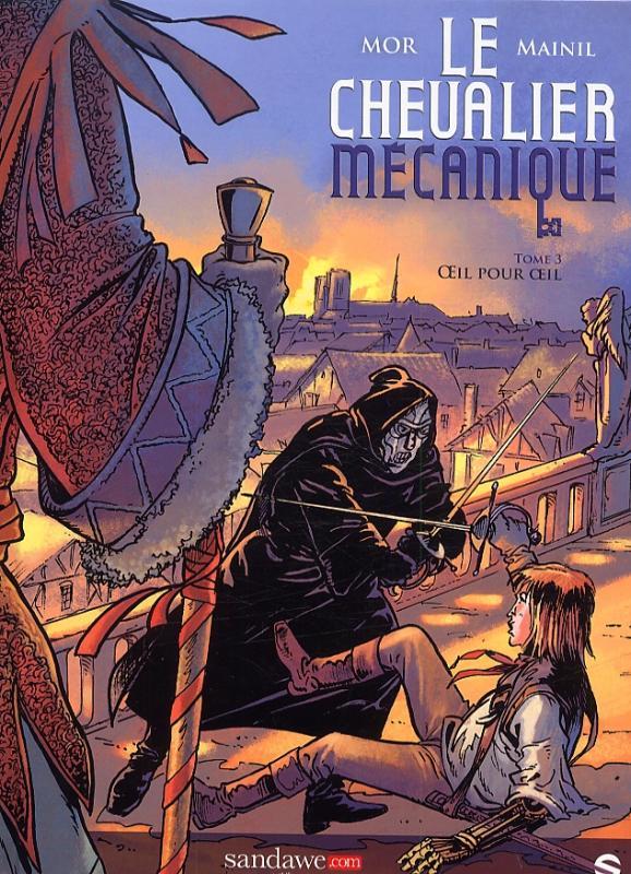 Le Chevalier mécanique T3 : Oeil pour oeil (0), bd chez Sandawe de Mor, Mainil, Speca