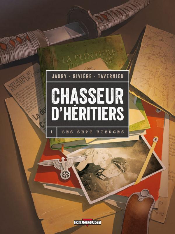 Chasseur d'héritiers T1 : Les Sept vierges (0), bd chez Delcourt de Rivière, Jarry, Tavernier, Fogolin