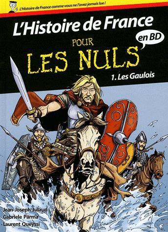 L'Histoire de France pour les nuls T1 : Les gaulois (0), bd chez First Editions de Queyssi, Parma, Popescu, Fabris