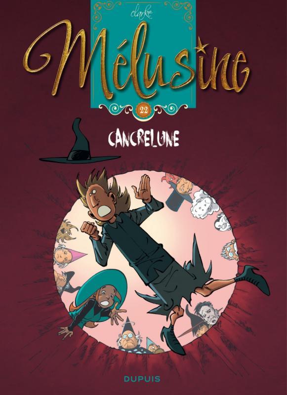 Mélusine T22 : Cancrelune (0), bd chez Dupuis de Clarke, Cerise