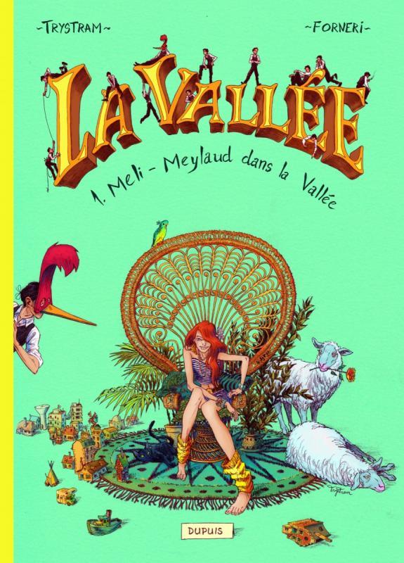 La Vallée T1 : Méli-Meylaud dans la Vallée (0), bd chez Dupuis de Forneri, Trystram, Ruby