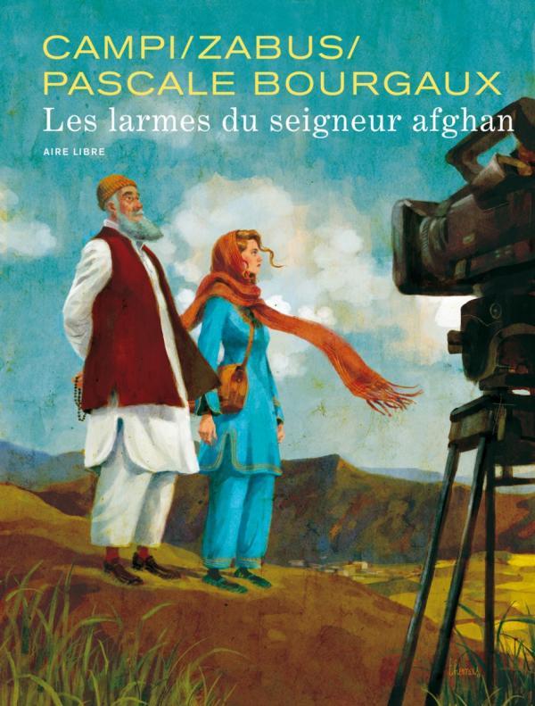 Les Larmes du Seigneur Afghan, bd chez Dupuis de Zabus, Bourgaux, Campi