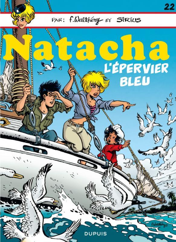 Natacha T22 : L'épervier bleu (0), bd chez Dupuis de Walthéry, Sirius, Cerise