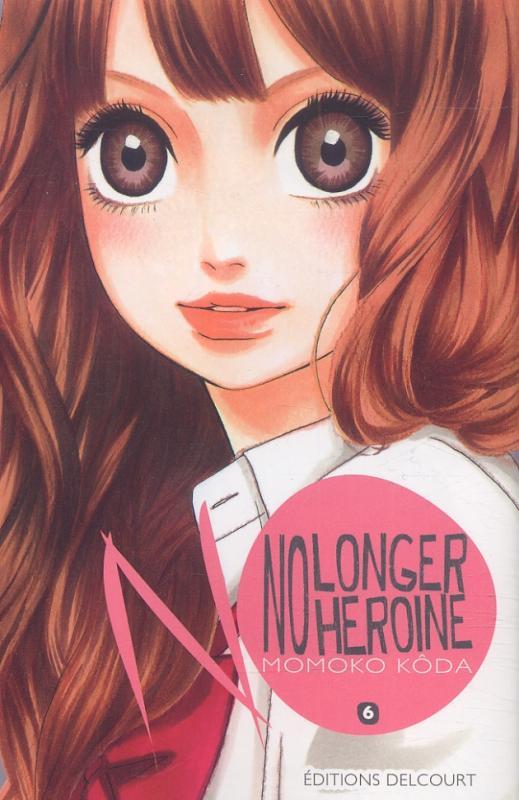 No longer heroine T6, manga chez Delcourt de Koda