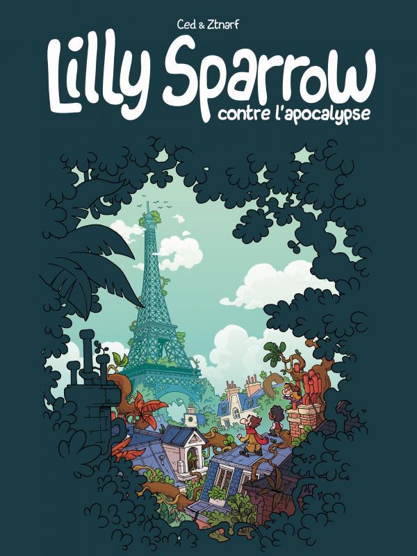 Lilly Sparrow contre l'apocalypse, bd chez Makaka éditions de Ced, Ztnarf