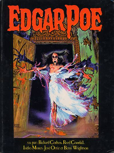 Edgar Poe, comics chez Fershid Bharucha de Poe, Ortiz, Wrightson, Corben, Mones, Crandall, Collectif