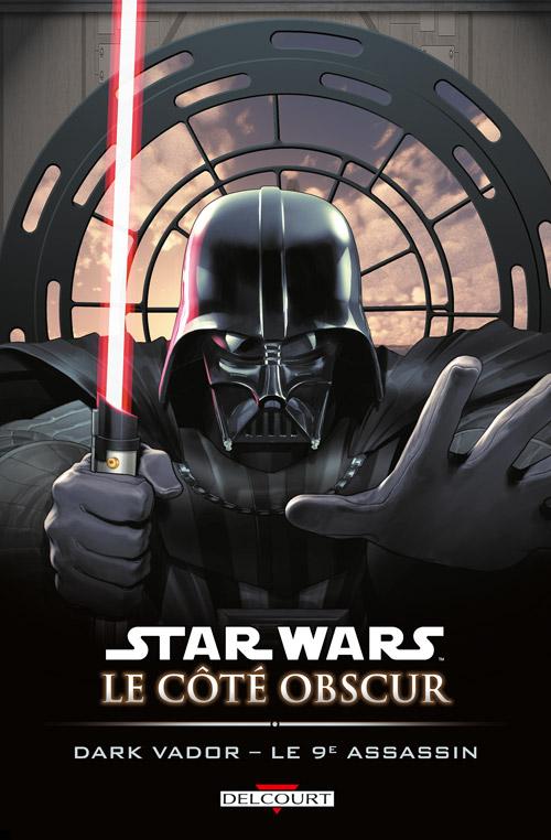 Star Wars - Le côté obscur T14 : Dark Vador - Le 9ème assassin (0), comics chez Delcourt de Siedell, Thompson, Fernandez, Atiyeh, Olivetti