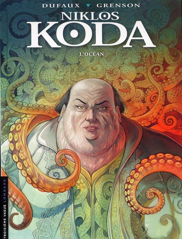 Niklos Koda T12 : L'océan (0), bd chez Le Lombard de Dufaux, Grenson, BenBK