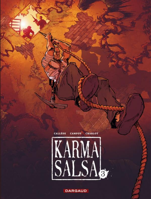 Karma Salsa T3, bd chez Dargaud de Callede, Charlot, Campoy