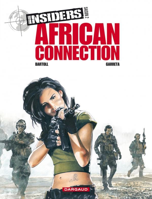 Insiders – Saison 2, T2 : African connection (0), bd chez Dargaud de Bartoll, Garreta, Charrance