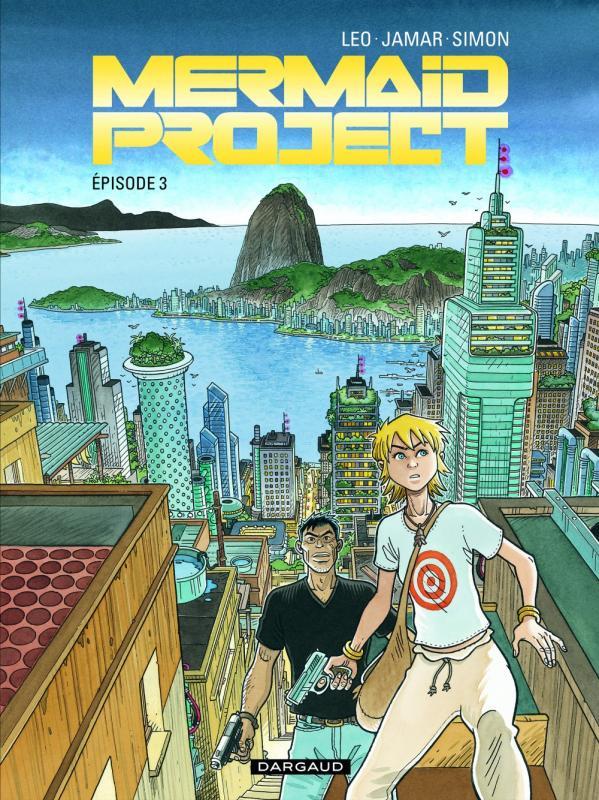 Mermaid project T3, bd chez Dargaud de Jamar, Léo, Simon, Simon