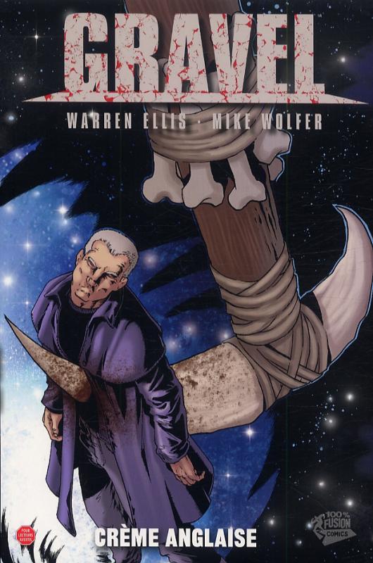 Gravel T5 : Crême anglaise (0), comics chez Panini Comics de Wolfer, Ellis, Juanmar