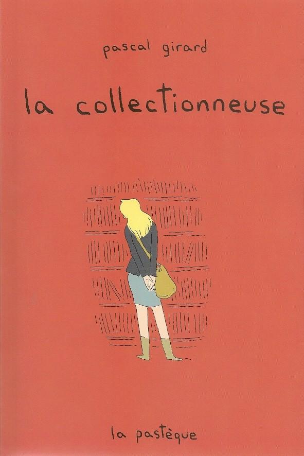 La Collectionneuse, bd chez La pastèque de Girard