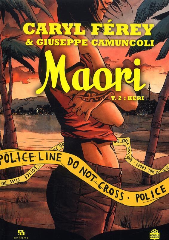 Maori T2 : Keri (0), bd chez Ankama de Férey, Landini, Camuncoli, Richard