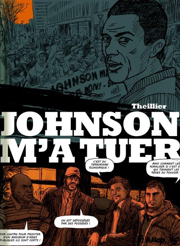 Johnson m'a tuer, bd chez Futuropolis de Theillier