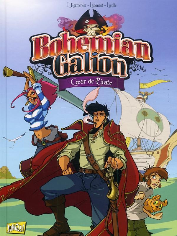 Bohemian galion T1 : Coeur de pirate (0), bd chez Jungle de Maxe, Labourot, Lerolle