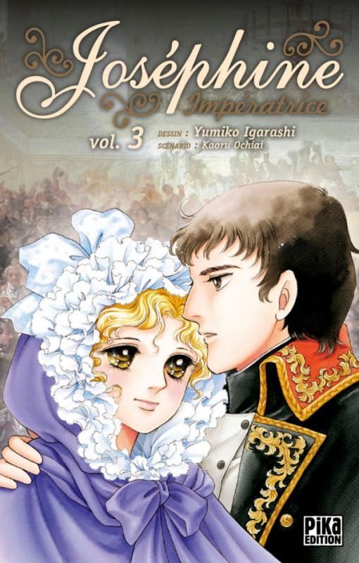 Joséphine impératrice  T3, manga chez Pika de Ochiai, Igarashi
