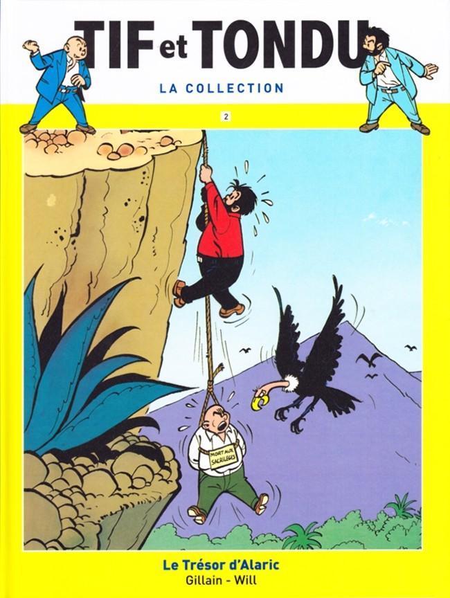 Tif et Tondu T2 : Le trésor d'Alaric (0), bd chez Hachette de Will