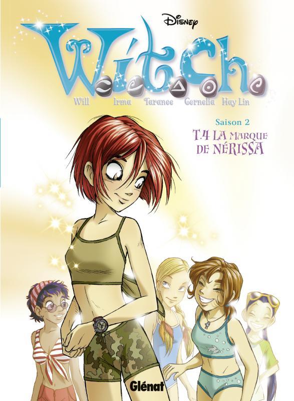 Witch – Saison 2, T4 : La marque de Nérissa (0), bd chez Glénat de Collectif
