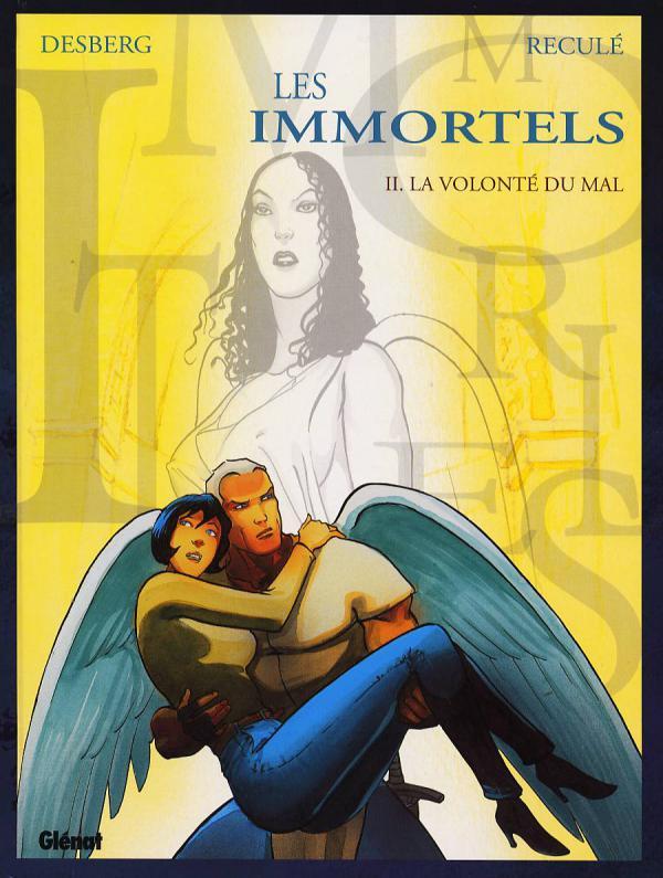 Les immortels T2 : La volonté du mal (0), bd chez Glénat de Desberg, Reculé