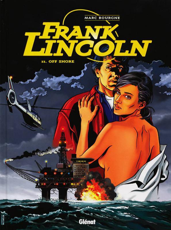 Frank Lincoln T2 : Off shore (0), bd chez Glénat de Bourgne, Wesel