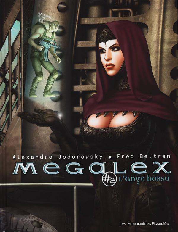 Mégalex T2 : L'ange bossu (0), bd chez Les Humanoïdes Associés de Jodorowsky, Beltran