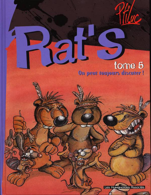 Rat's T5 : On peut toujours discuter ! (0), bd chez Les Humanoïdes Associés de P'tiluc, Chapelier