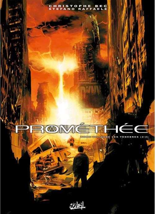 Prométhée – cycle 1, T10 : Dans les ténèbres (2ème partie) (0), bd chez Soleil de Bec, Raffaele