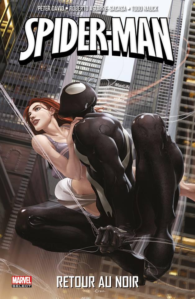 Spider-Man - Retour au noir, comics chez Panini Comics de Aguirre-Sacasa, David, Nauck, Bachs, Hoberg, Crain, Weeks, Medina, Milla, Kalisz, Kemp, Mounts