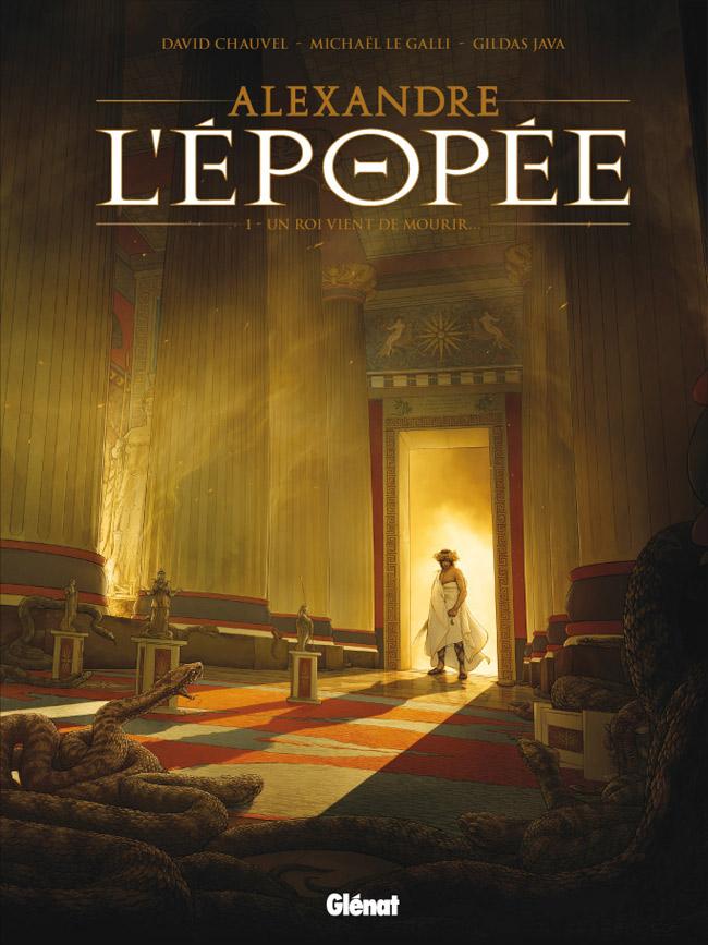 Alexandre – L'épopée T1 : Un roi vient de mourir (0), bd chez Glénat de Le Galli, Chauvel, Java, Custom art studio