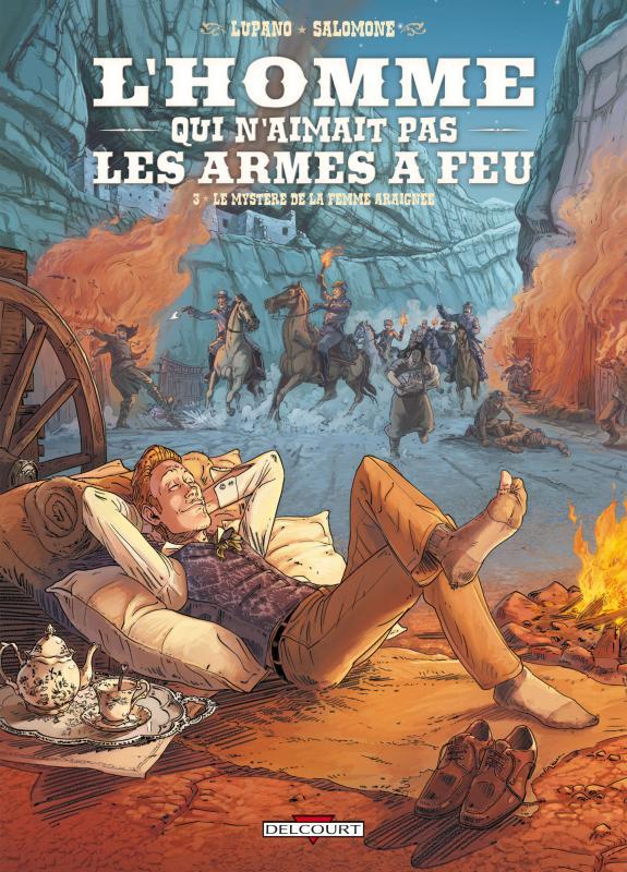 L'Homme qui n'aimait pas les armes à feu T3 : Le mystère de la femme araignée (0), bd chez Delcourt de Lupano, Salomone, Champelovier