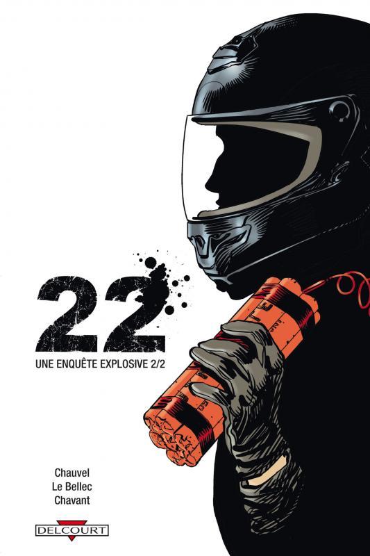 22 - Une enquête explosive T2, bd chez Delcourt de Bellec, Chauvel, Chavant, Costes, Araldi