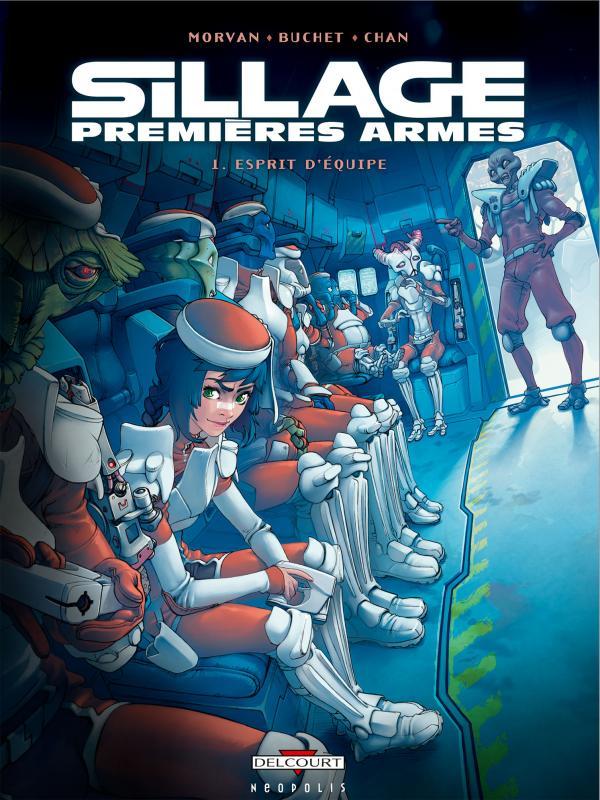 Sillage – Premières armes T1 : Esprit d'équipe (0), bd chez Delcourt de Morvan, Buchet, Chan, Picard