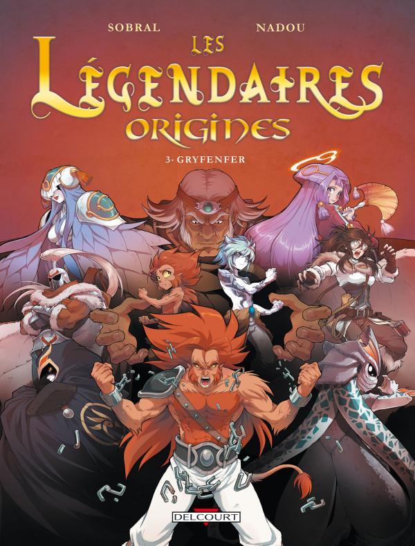 Les Légendaires - Origines T3 : Gryfenfer (0), bd chez Delcourt de Sobral, Nadou