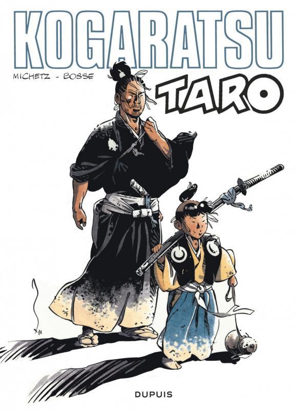 Kogaratsu T13 : Taro (0), bd chez Dupuis de Bosse, Michetz