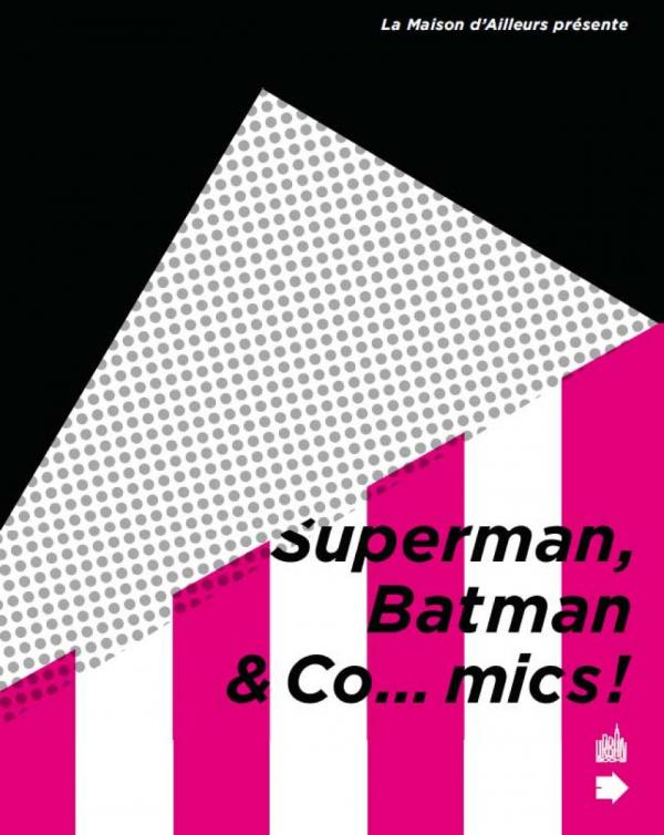 Superman, Batman & Co...mics !, comics chez Urban Comics de Collectif