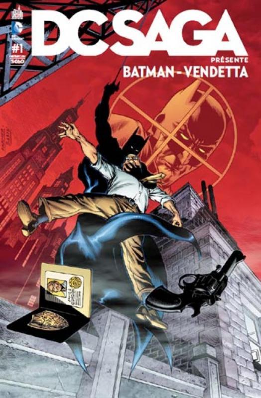 DC Saga présente T1 : Batman Vendetta (0), comics chez Urban Comics de Barr, Bedard, Rags, Golden, Imaginary friends studio, Roy