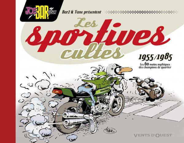Les Sportives cultes : 1955-1985 (0), bd chez Vents d'Ouest de Vedel, Fane
