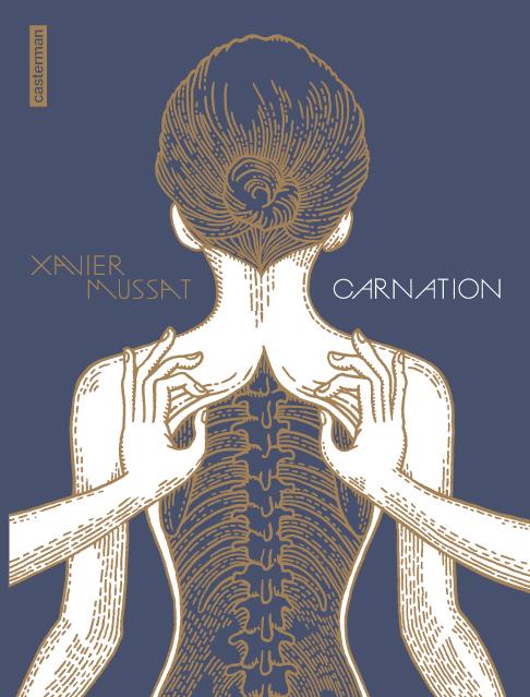 Carnation, bd chez Casterman de Mussat