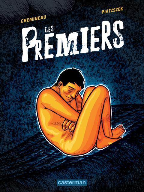 Les Premiers, bd chez Casterman de Piatzszek, Chemineau, Dumas