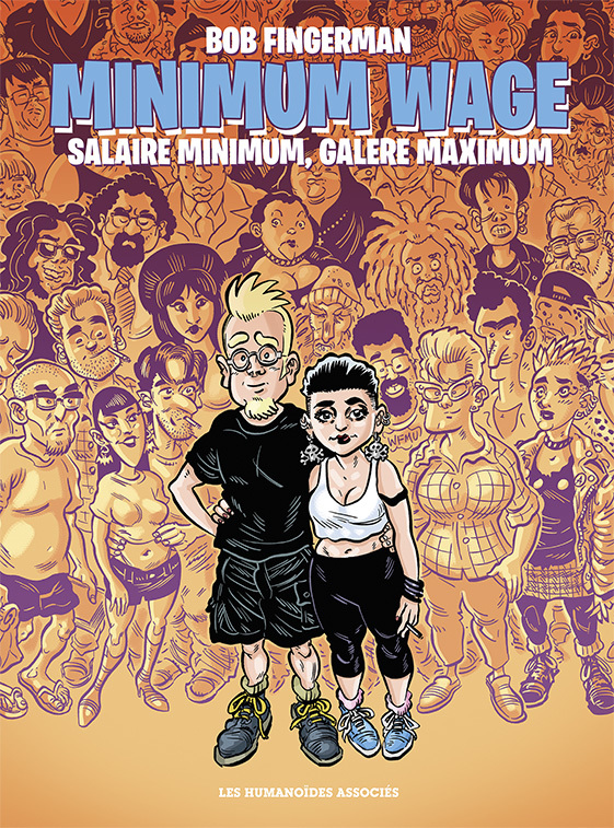 Minimum Wage T1 : Salaire minimum, galère maximum (0), comics chez Les Humanoïdes Associés de Fingerman