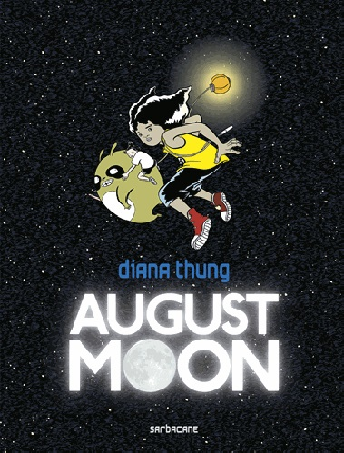 August Moon, comics chez Sarbacane de Diana