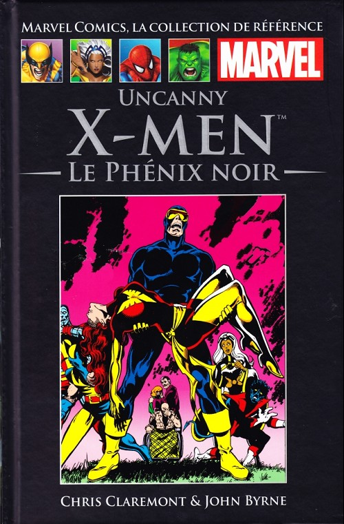 Marvel Comics, la collection de référence T3 : Uncanny X-Men - Le Phénix Noir (0), comics chez Hachette de Claremont, Byrne, Sharen, Wein