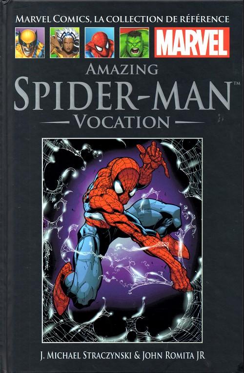 Marvel Comics, la collection de référence T24 : Amazing Spider-Man - Vocation (0), comics chez Hachette de Straczynski, Romita Jr, Avalon studios, Kemp, Campbell