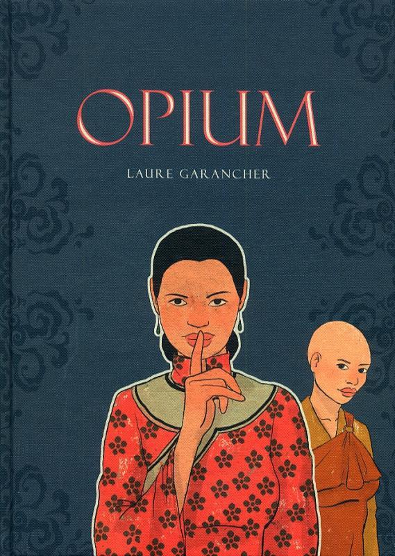 Opium, bd chez Les Editions Fei de Garancher, Phong