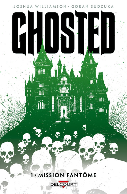 Ghosted T1 : Mission fantôme (0), comics chez Delcourt de Williamson, Sudzuka, Mrva, Scalera