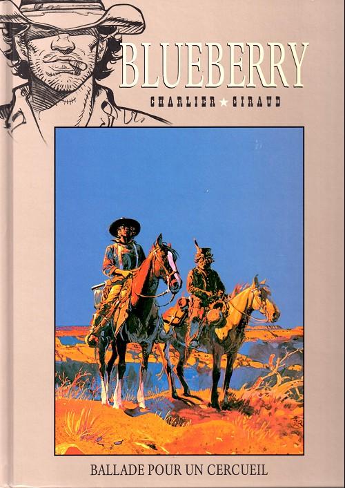 Blueberry – cycle 5 : Le trésor des confédérés, T15 : Ballade pour un cercueil (0), bd chez Hachette de Charlier, Giraud
