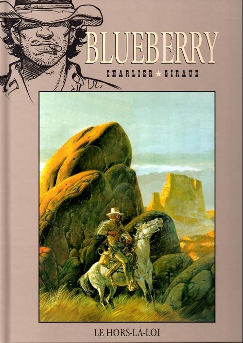 Blueberry – cycle 6 : Premier complot contre Grant, T16 : Le hors-la-loi (0), bd chez Hachette de Charlier, Giraud