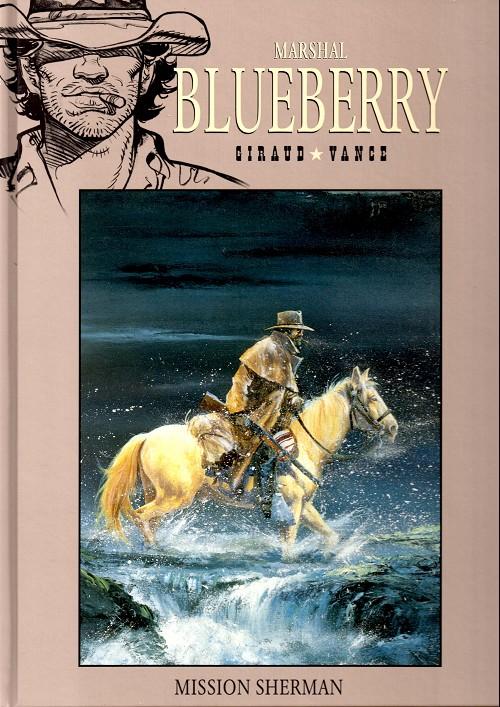 Marshal Blueberry T2 : Mission Sherman (0), bd chez Hachette de Giraud, Vance, Petra